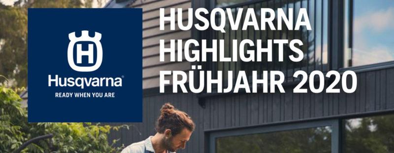 HUSQVARNA Frühjahr Highlights 2020